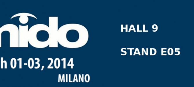 MIDO 2014 – WE'LL BE THERE FOR YOU!